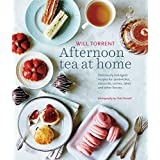 Afternoon Tea at Home: Delicious Indulgent Recipes for Sandwiches, Savouries, Scones, Cakes and Other Fancies