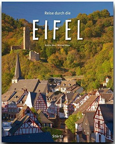 Reise durch die EIFEL - Ein Bildband mit über 190 Bildern - STÜRTZ Verlag