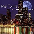 My Night to Dream: Ballads Collection by Torme, Mel (1997) Audio CD