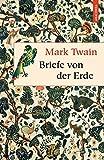 'Briefe von der Erde' von 'Mark Twain'