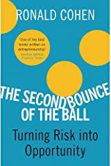 The Second Bounce Of The Ball: Turning Risk Into Opportunity Paperback