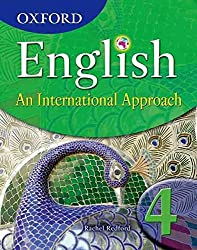 [Oxford English: An International Approach Student Book 4: Book 4: an International Approach] (By: Rachel Redford) [published: September, 2010]