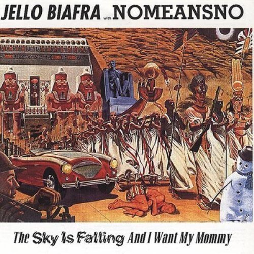 sky-is-falling-i-want-my-mommy-by-jello-biafra-1991-07-01