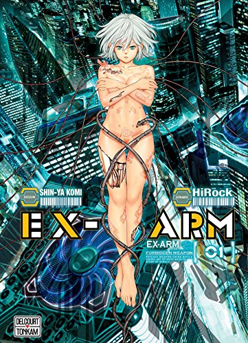 Ex-Arm, Tome 1 :