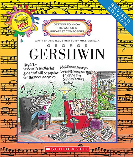George Gershwin (Revised Edition) (Getting to Know the World's Greatest Composers)