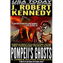 Pompeii's Ghosts (A James Acton Thriller, #9) (James Acton Thrillers) (English Edition)