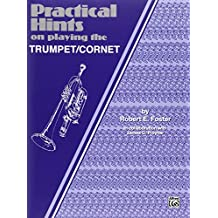 Practical Hints on Playing the Cornet/Trumpet