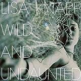 Wild & Undaunted