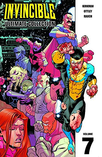 Invincible: The Ultimate Collection Volume 7 (Invincible Ultimate Collection) por Robert Kirkman