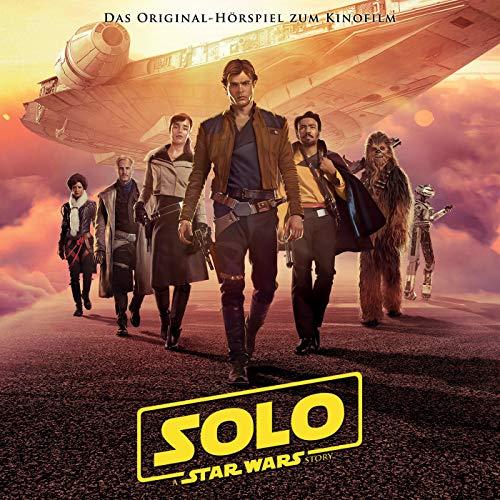 Solo: A Star Wars Story (Das Original-Hörspiel zum Film)