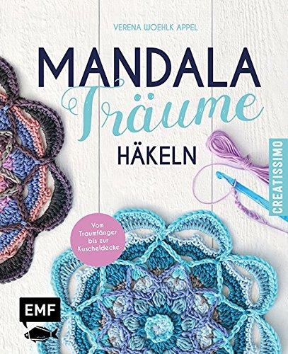 Preisvergleich Produktbild Mandala-Träume häkeln: Die neuen Granny Squares - Vom Traumfänger bis zur Kuscheldecke
