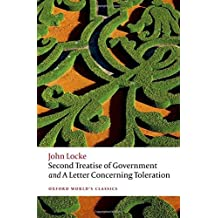 Second Treatise of Government and A Letter Concerning Toleration (Oxford World's Classics) by John Locke (2016-06-09)