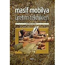 Masif Mobilya Üretim Teknikleri