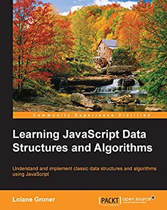 Learning JavaScript Data Structures and Algorithms eBook: Loiane
