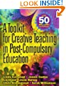 A Toolkit for Creative Teaching in Post-Compulsory Education
