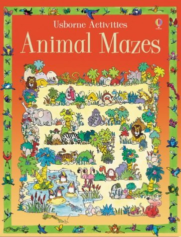 Animal Mazes (Usborne Activities) by Jenny Tyler (2003-06-27)