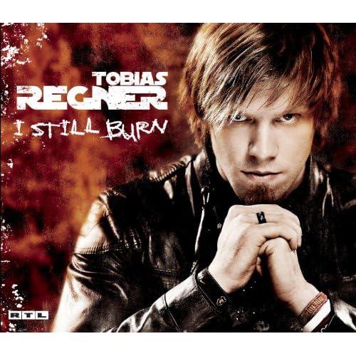 I Still Burn von Tobias Regner bei Amazon Music - Amazon.de