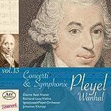 Vanhal + Pleyel: Konzertraritäten aus dem Pleyel-Museum Vol.13