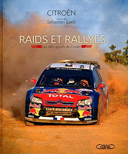 RAIDS ET RALLYES CITROEN par Collectif