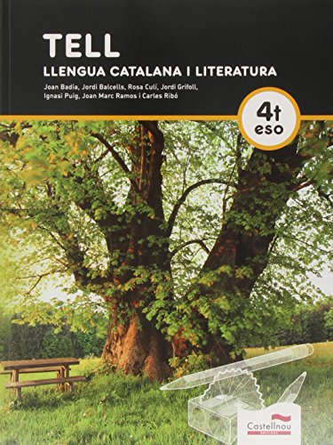 Tell. Llengua catalana i literatura 4t ESO por Joan Badia Pujol