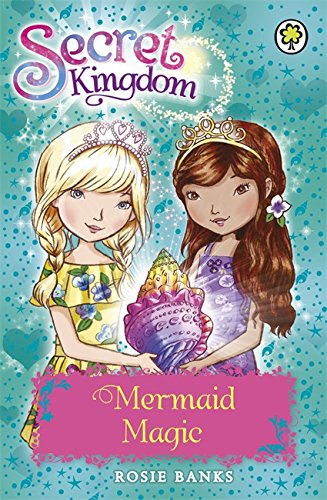 Mermaid Magic: Book 32 (Secret Kingdom)