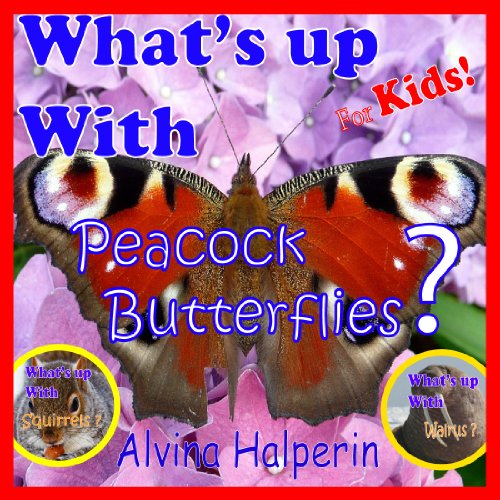 Peacock Butterflies: Amazing Pictures & Fun Facts on Animals (Children's Books) (English Edition) -