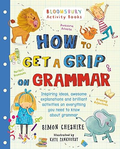 How to Get a Grip on Grammar