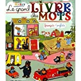Le Grand Livre des Mots Francais et Anglais (French Edition) by Richard Scarry (2010-09-01) - French and European Publications Inc - 01/09/2010