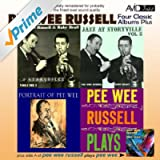 Four Classic Albums Plus (Jazz At Storyville Vol 1 / Jazz At Storyville Vol 2 / Portrait Of Pee Wee / Pee Wee Russell Plays) [Remastered]