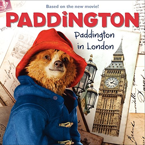 Paddington: Paddington in London por Annie Auerbach