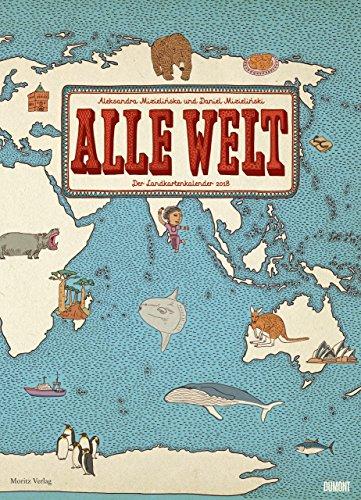 Alle Welt - Der Landkartenkalender 2018: Alle Infos bei Amazon