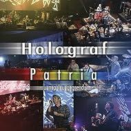Patria Holograf Unplugged