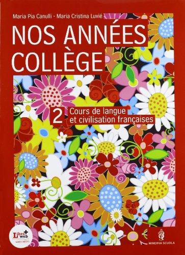 Nos années college. Per la Scuola media. Con CD Audio. Con CD-ROM: 2