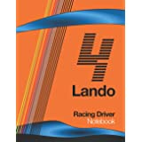 Lando 4 Racing Driver Notebook: F1 Racing World Champion Team Car Livery for 2021 Season, College Lined Composition Journal