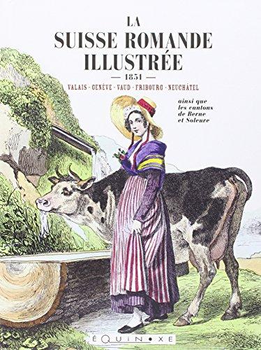 La Suisse Romande Illustre