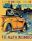 Voiture Alfa Romeo ~ livre de coloriage pour les enfants ~ pages d'activité pour enfants d'âge préscolaire (Livre de coloriage pour les enfants 4-8 ans)  ~ Volume 1