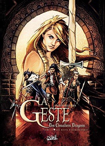 Geste des Chevaliers Dragons 24 - Les Nuits d'Haxinandrie