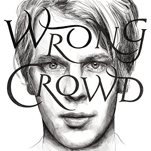 Wrong Crowd (East 1st Street P...