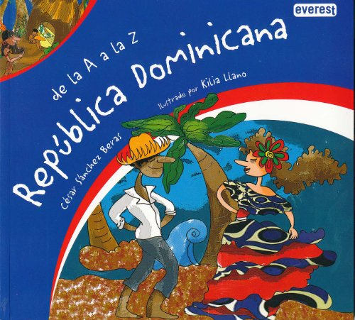 De  la A a la Z. República Dominicana por Sánchez Beras César