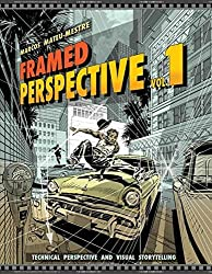 Framed Perspective Vol. 1: Technical Perspective and Visual Storytelling by Marcos Mateu-Mestre (2016-11-30)