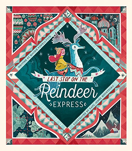 Last Stop on the Reindeer Express por Maudie Powell-Tuck