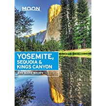 Moon Yosemite, Sequoia & Kings Canyon (Travel Guide) (English Edition)