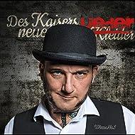 Des Kaisers Neue Lieder [Explicit]