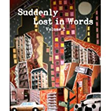 Suddenly Lost In Words, Volume 2 (English Edition)