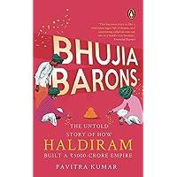 Bhujia Barons: The Untold Story of How Haldiram Built a 5000 Crore Empire