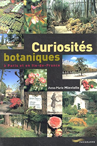 Curiosits botaniques  Paris et en Ile-de-France