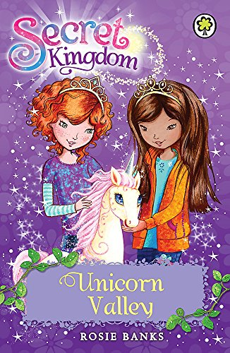 Unicorn Valley: Book 2 (Secret Kingdom)