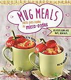 Mug Meals : Petits plats rapides au micro-ondes
