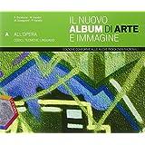 Il nuovo album di arte e immagine. Ediz. plus. Con e-book. Con espansione online. Per la Scuola media: 1
