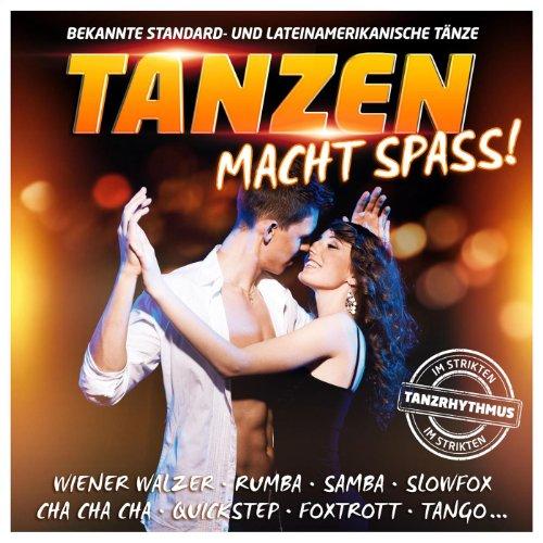 Tanzen macht Spass - Bekannte Standard- und Lateinamerikanische Tänze im strikten Tanzrhythmus